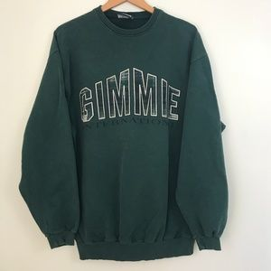 Vintage Gimmie International Green Crewneck